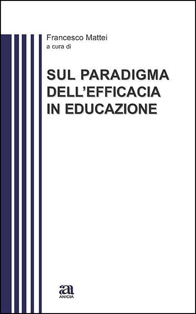 Sul paradigma dell'efficacia in educazione