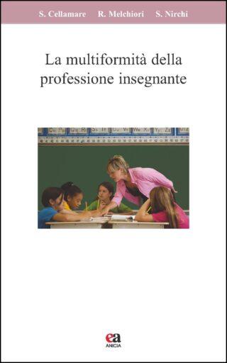 La multiformità della professione insegnante