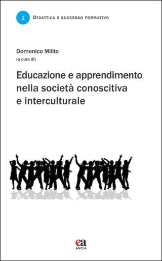 Educazione e apprendimento nella società conoscitiva e interculturale