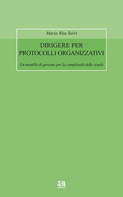 Dirigere per protocolli organizzativi