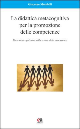 La didattica metacognitiva per la promozione delle competenze