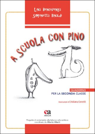 A scuola con Pino. Quaderno per la seconda classe