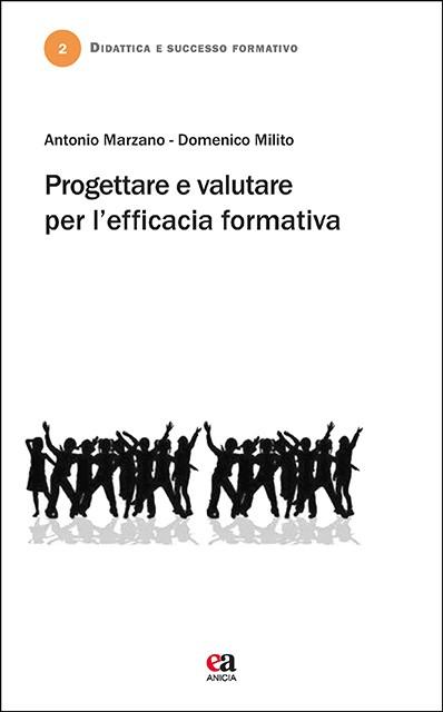Progettare e valutare per l'efficacia formativa