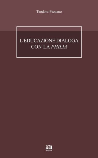 L'educazione dialoga con la Philia