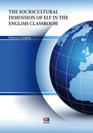 The Sociocultural Dimension of ELF in the English Classroom