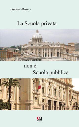 La Scuola privata non è Scuola pubblica