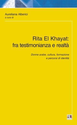 Rita El Khayat: fra testimonianza e realtà