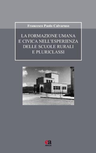 La formazione umana e civica nell'esperienza delle scuole rurali e pluriclassi