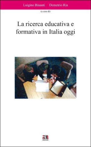La ricerca educativa e formativa in Italia oggi