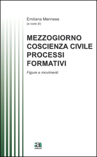 Mezzogiorno, coscienza civile, processi formativi