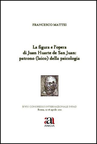 La figura e l'opera di Juan Huarte de San Juan: patrono (laico) della psicologia