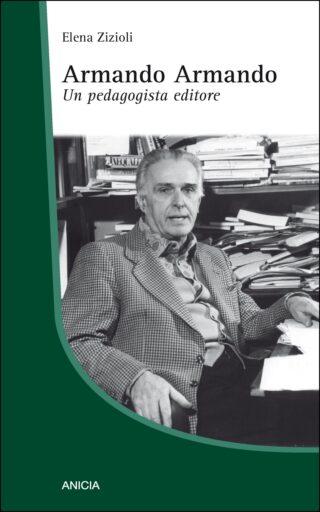 Armando Armando. Un pedagogista editore