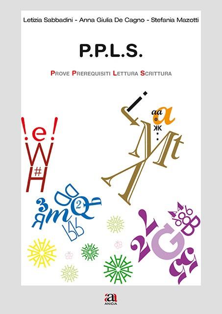 P.P.L.S. Prove Prerequisiti Lettura Scrittura