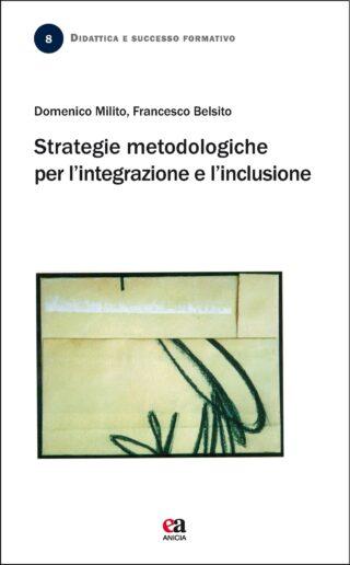 Strategie metodologiche per l'integrazione e l'inclusione
