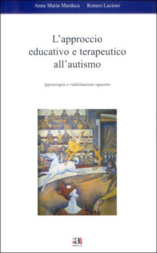 L'approccio educativo e terapeutico all'autismo