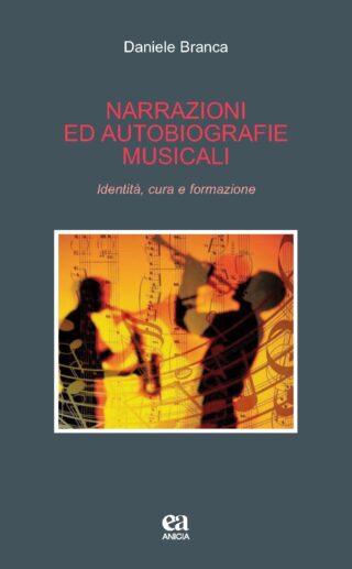 Narrazioni e autobiografie musicali