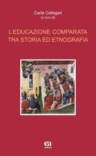 L'educazione comparata tra storia ed etnografia