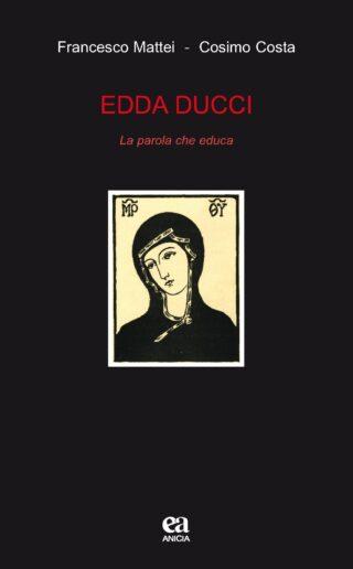 Edda Ducci. La parola che educa