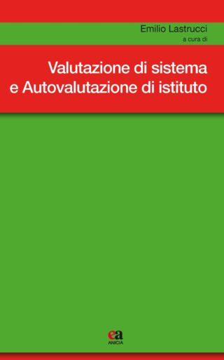 Valutazione di sistema e Autovalutazione di istituto