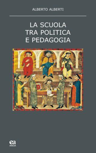 La scuola tra pedagogia e politica