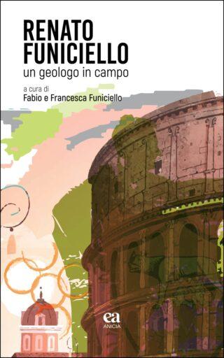 Renato Funiciello: un geologo in campo