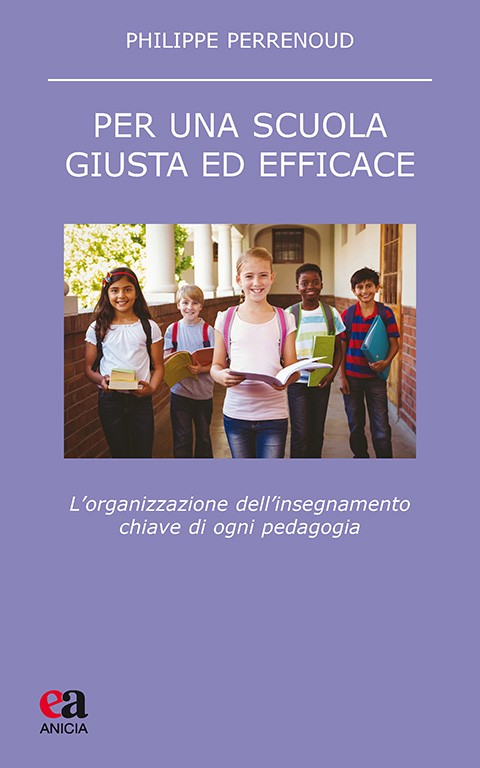 Per una scuola giusta ed efficace