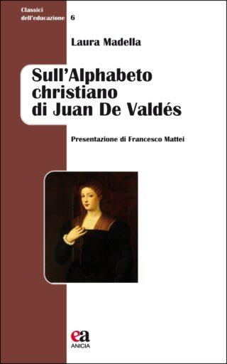 Sull'Alphabeto christiano di Juan de Valdés