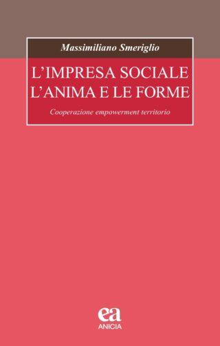 L'impresa sociale l'anima e le forme