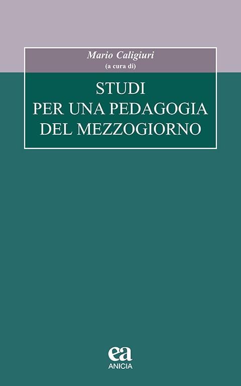 Studi per una pedagogia del Mezzogiorno