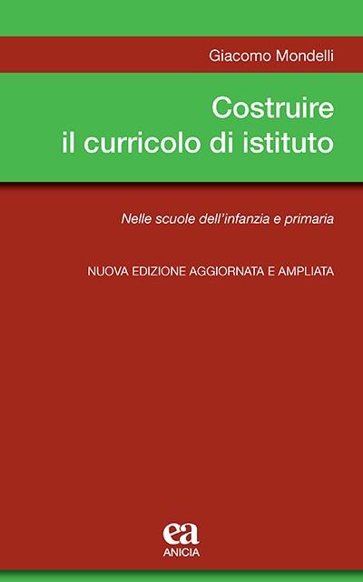 Costruire il curricolo di istituto - Nuova edizione