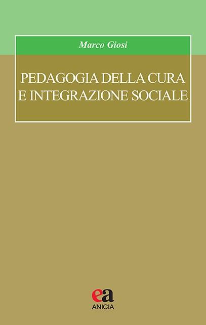 Pedagogia della cura e integrazione sociale