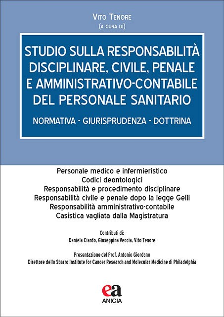 Studio sulla responsabilità disciplinare, civile, penale e amministrativo-contabile del personale sanitario