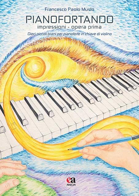 Pianofortando - Impressioni