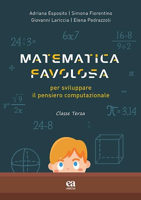 Matematica favolosa - classe terza