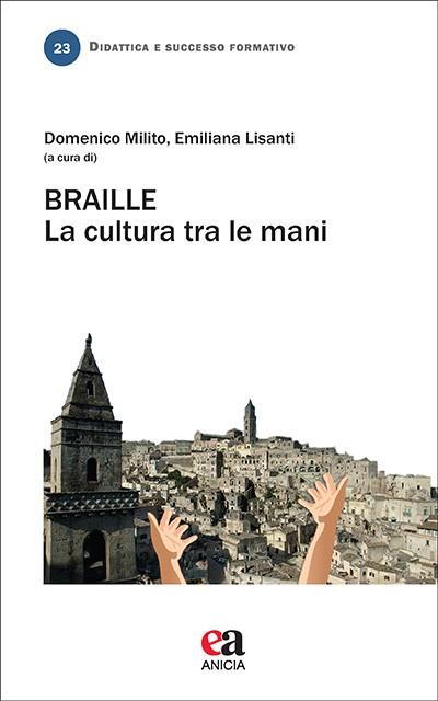 BRAILLE. La cultura tra le mani