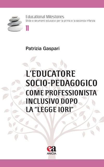 """L'educatore socio-pedagogico come professionista inclusivo dopo la """"Legge Iori"""""""
