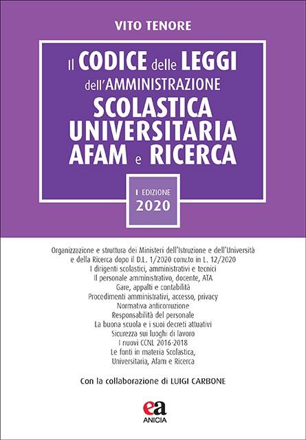 Il codice delle leggi dell'amministrazione scolastica universitaria AFAM e ricerca