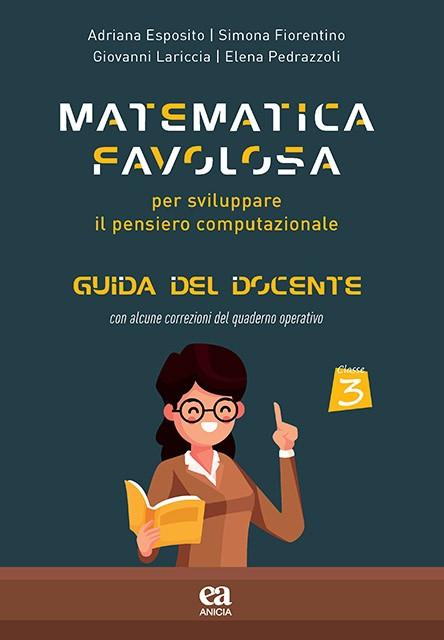 Matematica Favolosa - Guida del docente - Classe Terza