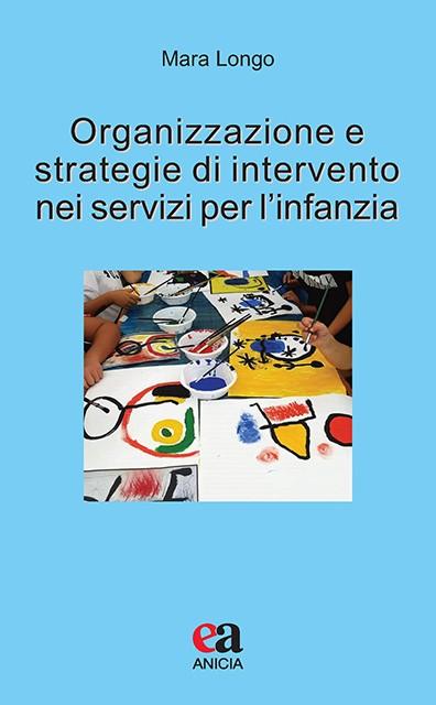 Organizzazione e strategie di intervento nei servizi per l'infanzia