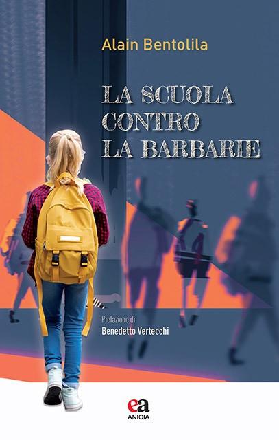 La scuola contro la barbarie